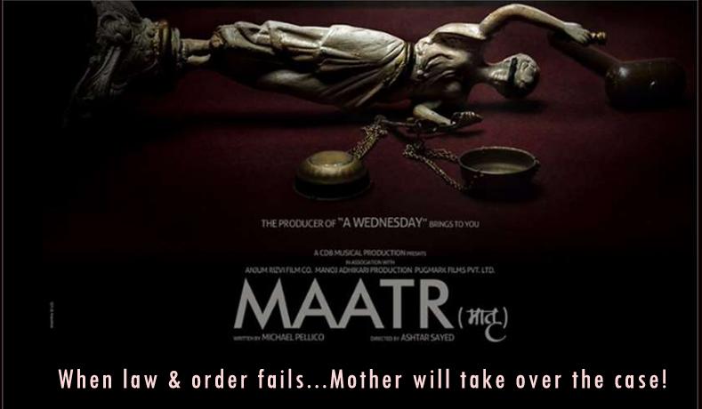 Maatr – Film Review