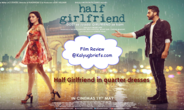 half-girlfriend-kalyugbriefs-review