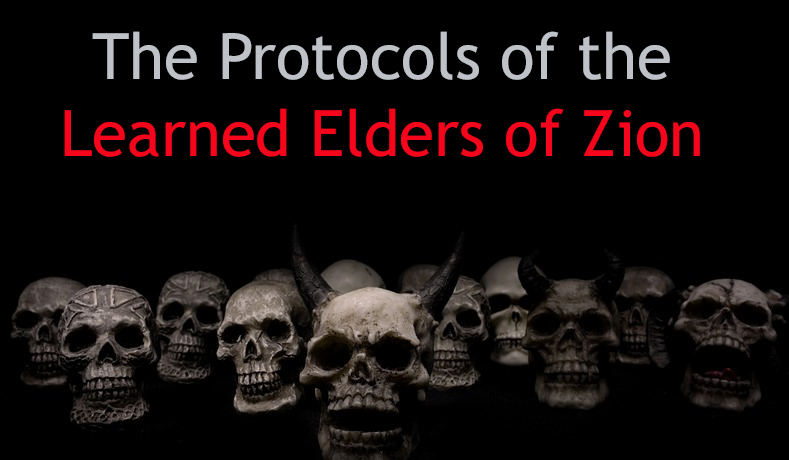 The Protocols of the Learned Elders of Zion – An Extract