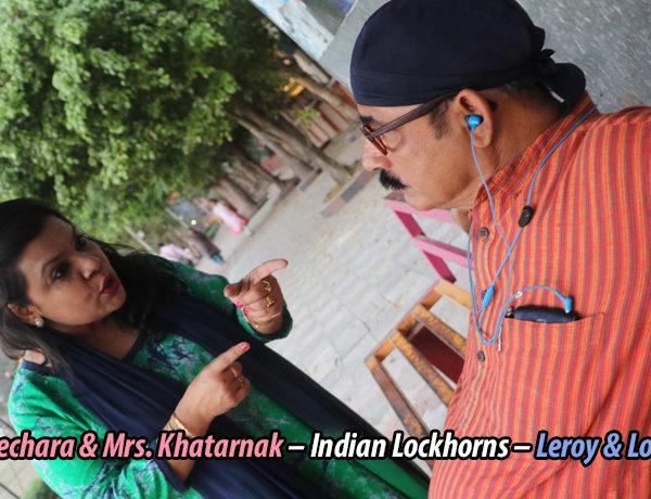 Mr. Bechara & Mrs. Khatarnak – Indian Lockhorns –Leroy & Loretta!