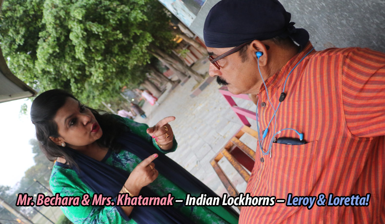 Mr. Bechara & Mrs. Khatarnak – Indian Lockhorns –Leroy & Loretta!