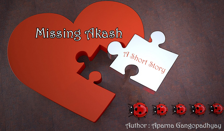 Missing Akash – A Short Story