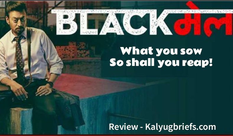 Blackmail – 2018: Film Review by kalyugbriefs.com
