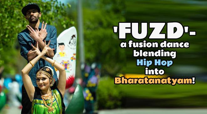 'FUZD'- a fusion dance blending Hip Hop into Bharatanatyam!