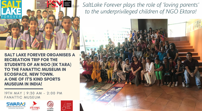 SaltLake Forever plays the role of loving parents to the underprivileged children of NGO Ektara!