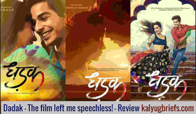 Dadak – The film left me speechless!- Kalyug Briefs Review