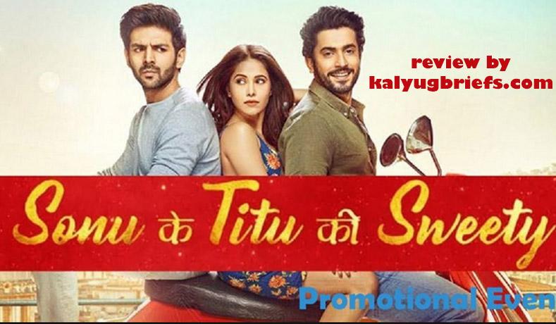 Sonu Ke Titu Ki Sweety – Film Review