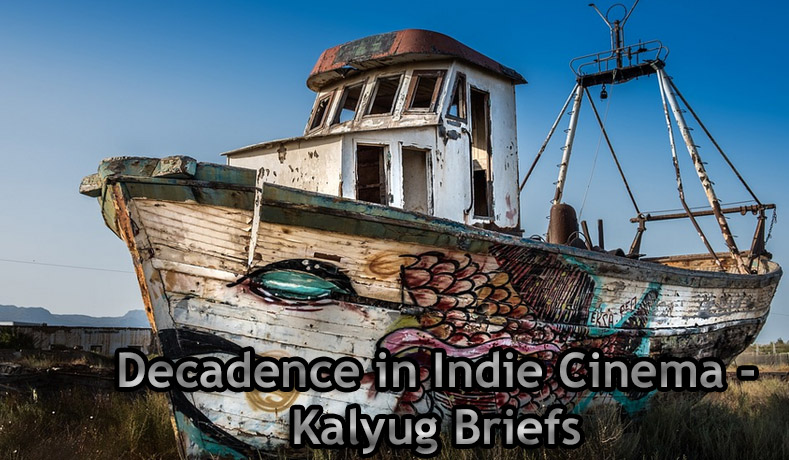 Decadence in Indie Cinema – Infographic by Kalyug Briefs
