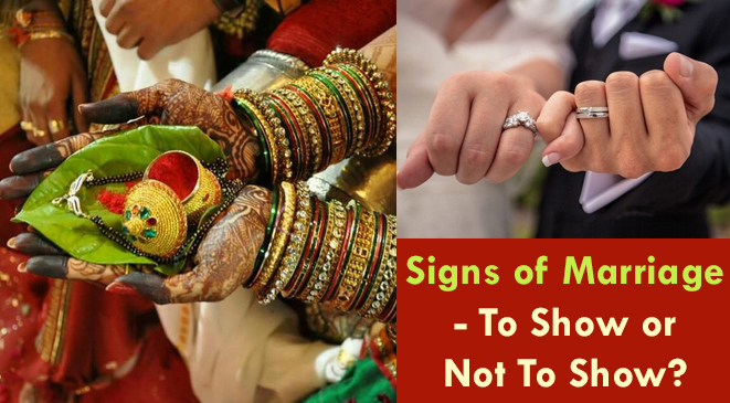 Signs of Marriage – To Show or Not To Show?