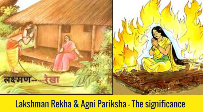 Lakshman Rekha & Agni Pariksha – The significance