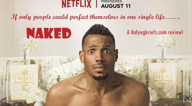 Naked – A Netflix film review